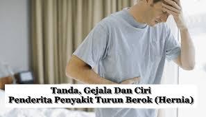 Penyebab Dan Ciri Ciri Penyakit Hernia